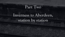 The Next Stop: Inverness to Aberdeen